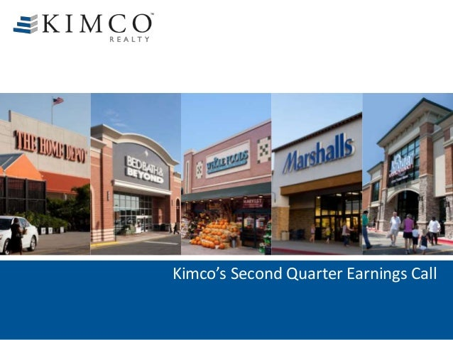 Kimco's Second Quarter Earnings Call