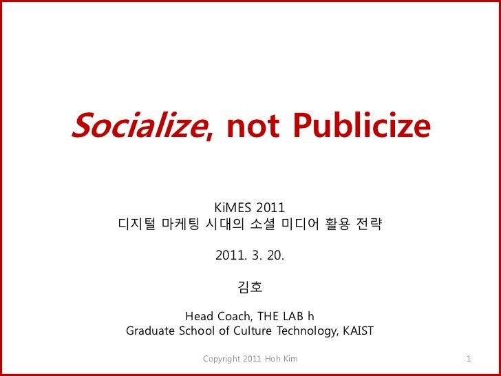 Kimes2011 socialize not_publicize_final