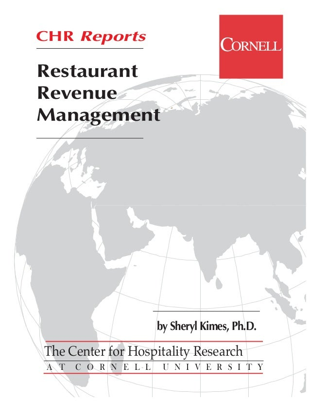 CHR Reports                                    CORNELLRestaurantRevenueManagement                       by Sheryl Kimes, P...