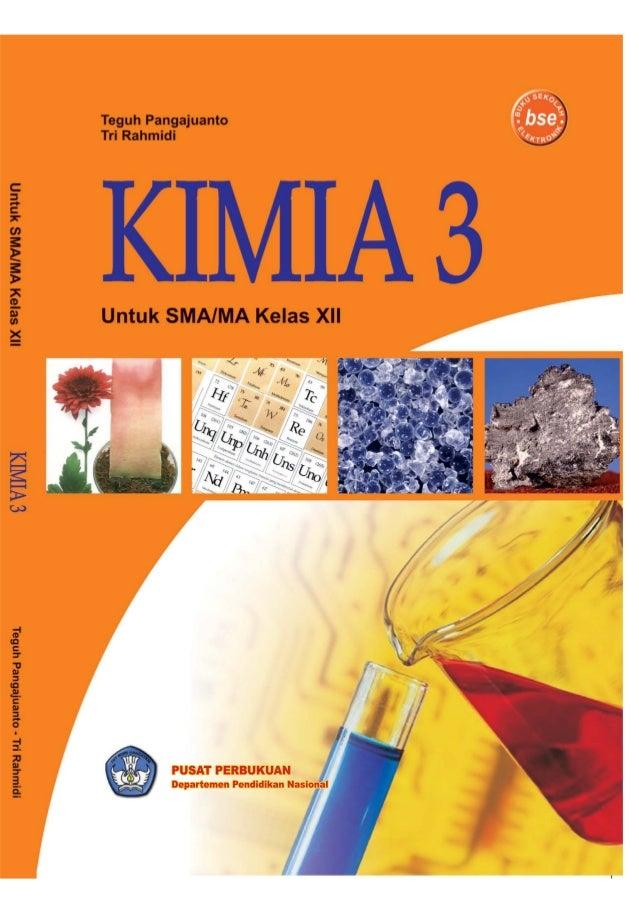 BSE Kimia untuk sma  kelas xii -teguh pangajuanto