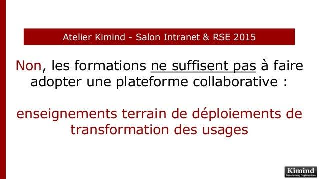 Non, les formations ne suffisent pas à faire adopter une plateforme collaborative : enseignements terrain de déploiements ...