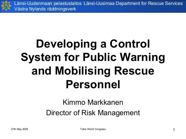 Länsi-Uudenmaan pelastuslaitos Länsi-Uusimaa Department for Rescue Services Västra Nylands räddningsverk  Developing a Con...