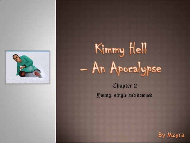 Kimmy Hell, Chapter 2