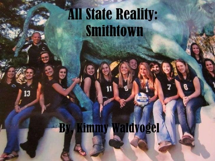 All State Reality:  Smithtown By, Kimmy Waldvogel