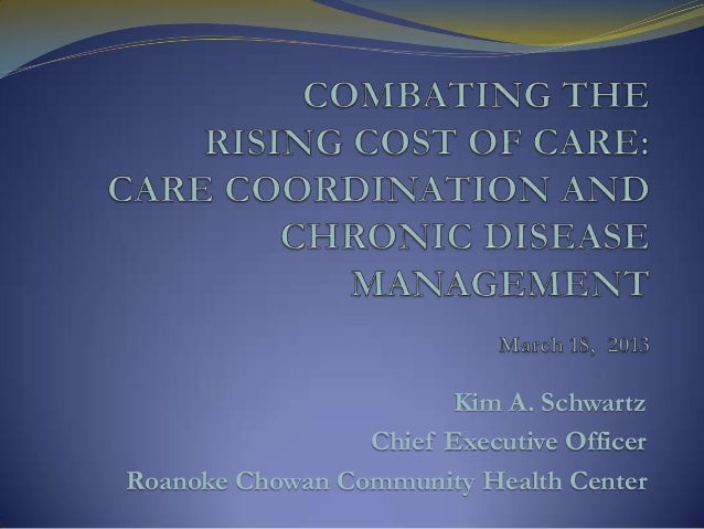 Combating the Cost of Care