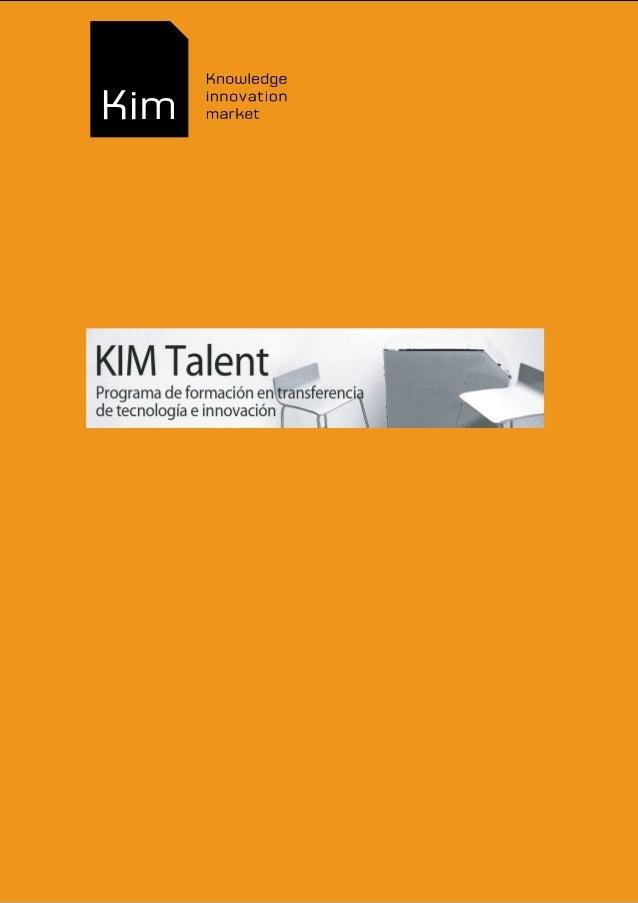 Kim talent programa de formacion transferencia_e_innovacion_2013