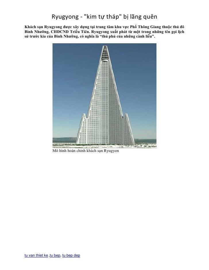 """Ryugyong - """"kim tự tháp"""" bị lãng quênKhách sạn Ryugyong được xây dựng tại trung tâm khu vực Phổ Thông Giang thuộc thủ đôBì..."""