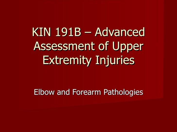 Kin 191 B – Elbow And Forearm Pathologies