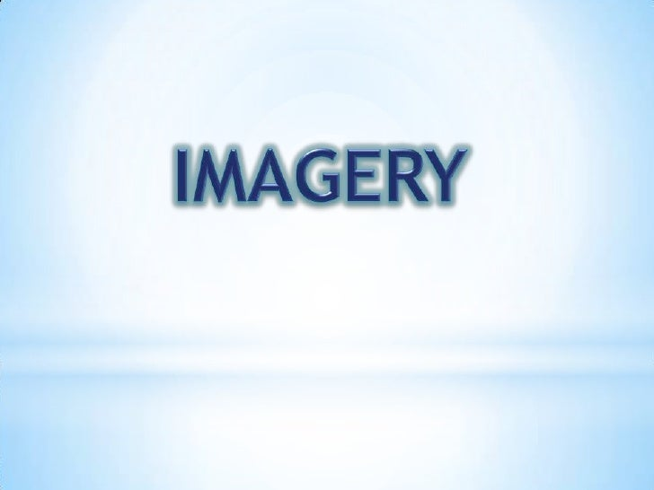 -Imagery is
