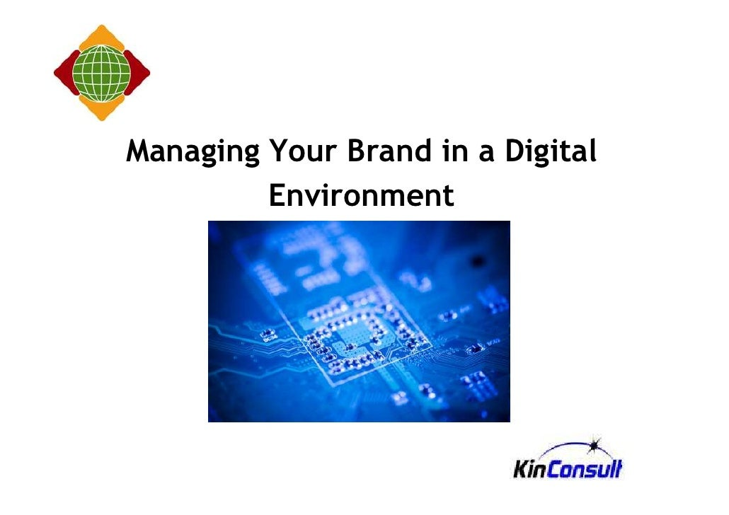 Managing Your Brand in a Digital          Environment