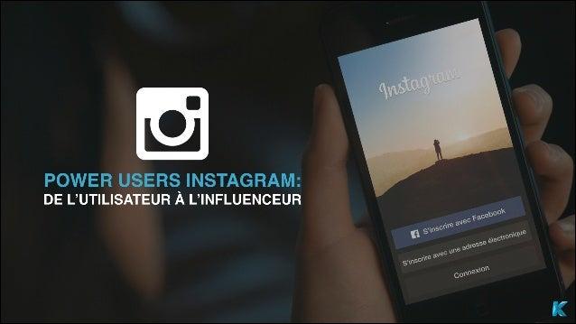 Étude Instagram : de l'utilisateur à l'influenceur