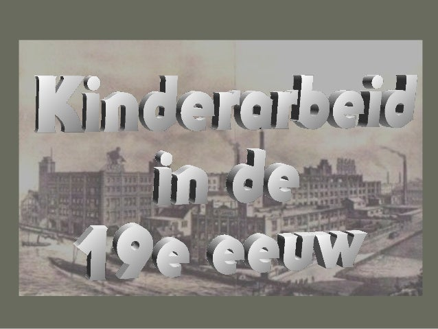 Kinderarbeid in de 19e eeuw