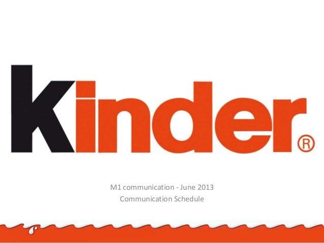 M1 communication - June 2013 Communication Schedule