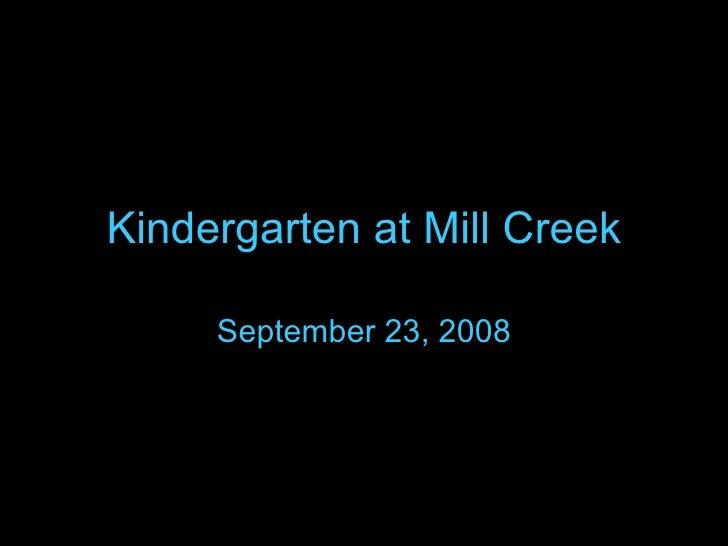 Kindergarten at Mill Creek September 23, 2008