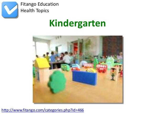 http://www.fitango.com/categories.php?id=466Fitango EducationHealth TopicsKindergarten