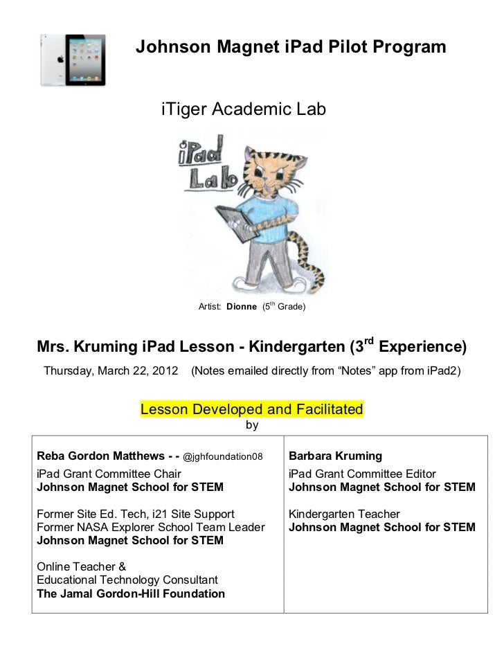 Johnson Magnet iPad Pilot Program                      iTiger Academic Lab                             Artist: Dionne (5th...