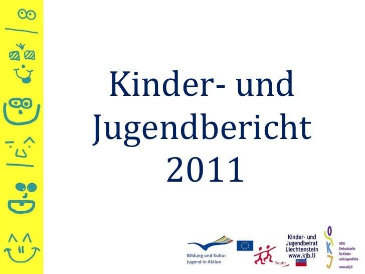 Kinder- und  Jugendbericht  2011