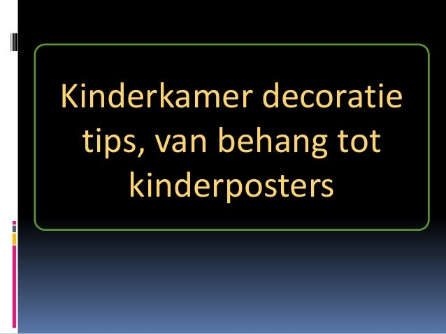 Kinderkamer decoratie tips van behang tot kinderposters - Kinderkamer decoratie ...