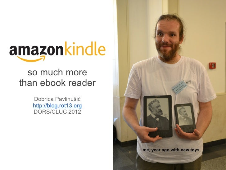 Kindle - so much more than e-book reader