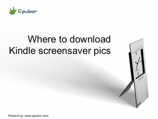 Kindle Screensaver Images download site