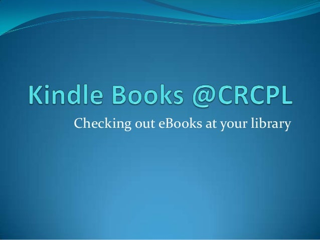 Kindle e books at crcpl