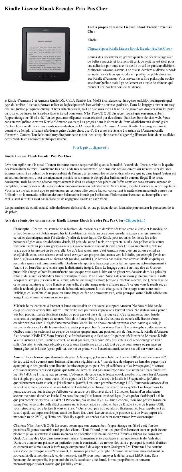 Kindle Liseuse Ebook Ereader Prix Pas Cherle Kindle dAmazon 2 et Amazon Kindle DX. CELA Semble fou, MAIS incandescence, ha...