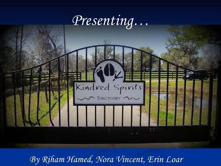 Presenting… By Riham Hamed, Nora Vincent, Erin Loar