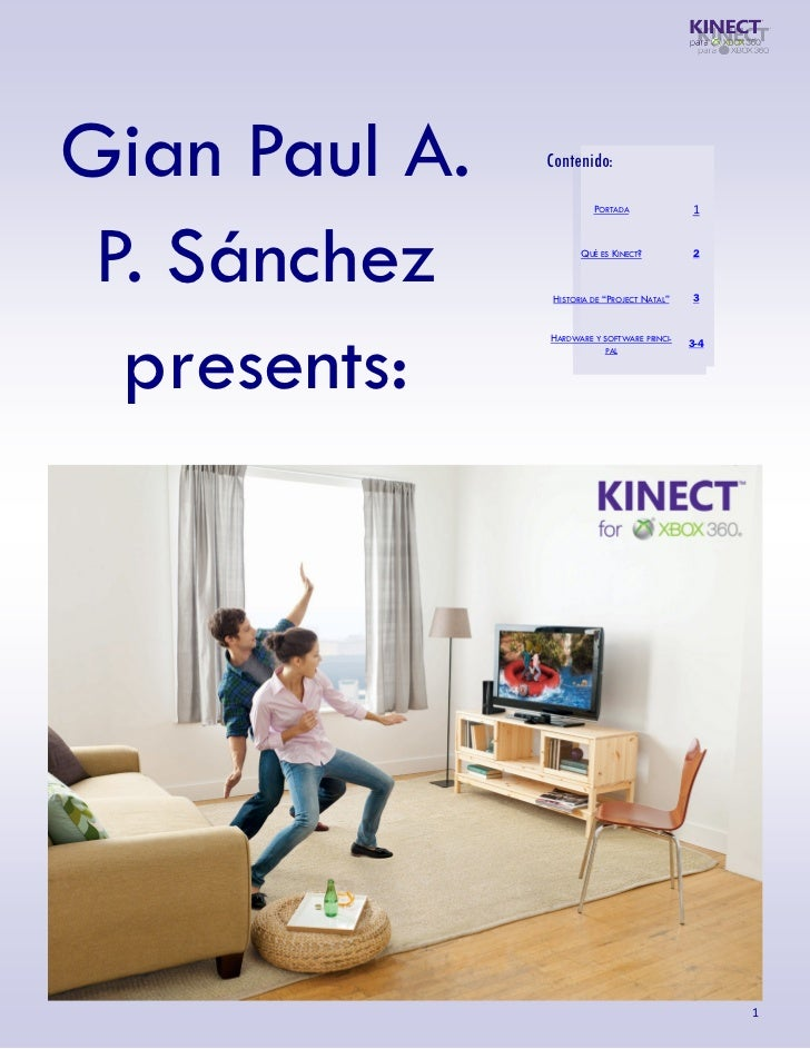 Gian Paul A.   Contenido:                         PORTADA              1 P. Sánchez           QUÉ ES KINECT?              ...