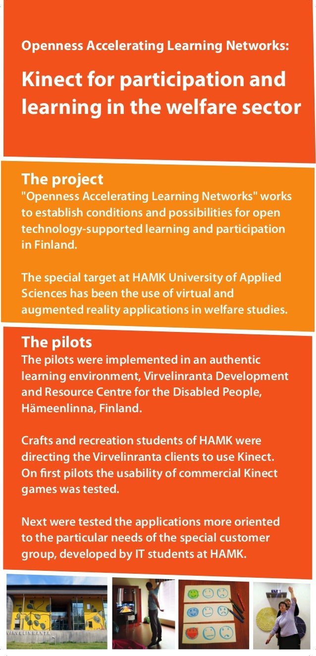 """Openness Accelerating Learning Networks: Kinect for participation and learning in the welfare sector The project """"Openness..."""