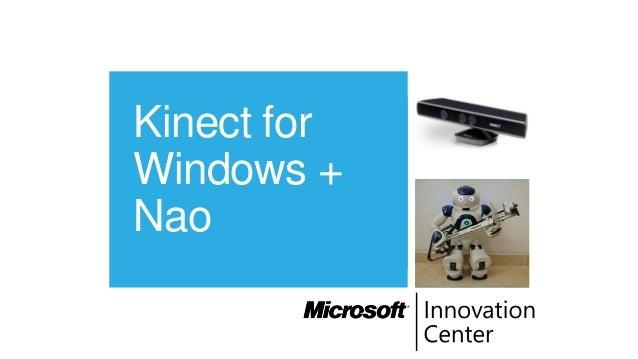 Kinect forWindows +Nao