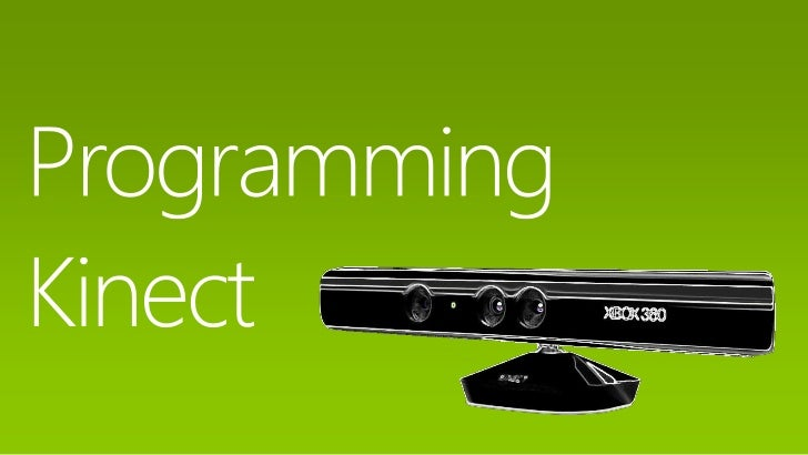 Kinect Overview