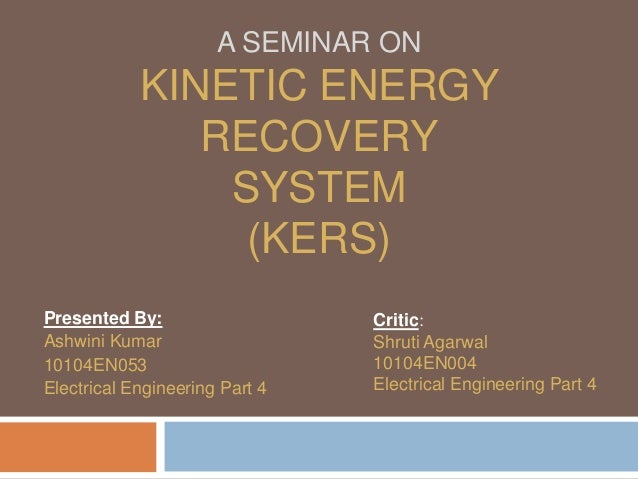 Energy Recovery System : Kinetic energy recovery system