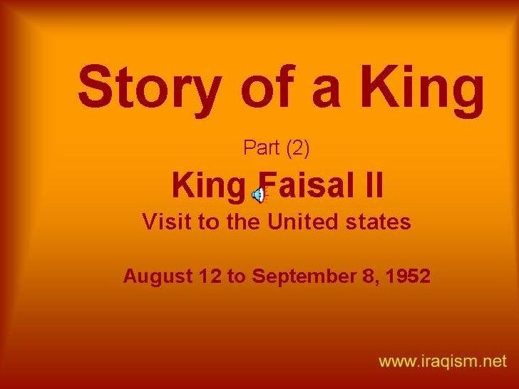 King Faisal Visit