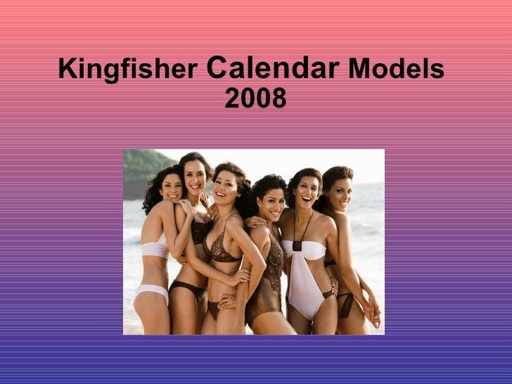 Kingfisher  Calendar  Models 2008
