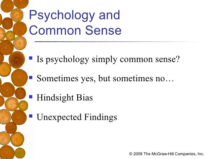 psychology and common sense essay Differences between psychology and common sense uk essays , this essay will examine the differences between psychology and common sense.