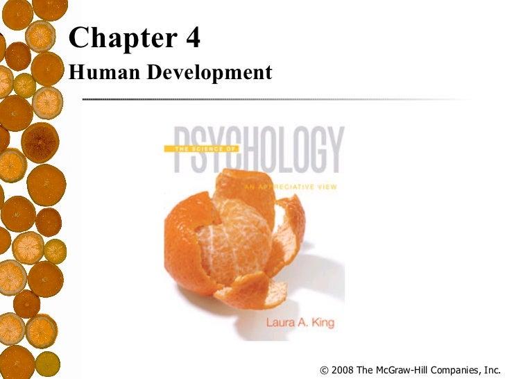 <ul><li>Chapter 4 </li></ul><ul><li>Human Development </li></ul>