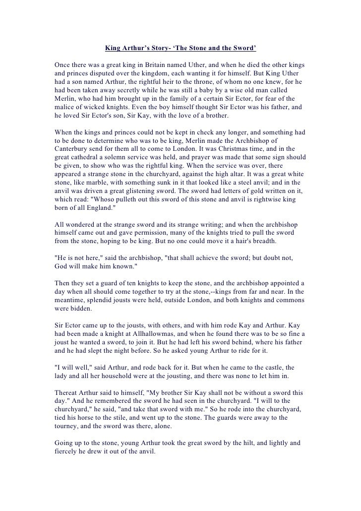 King Arthur's Story- 'The Stone and the Sword'Once there was a great king in Britain named Uther, and when he died the oth...