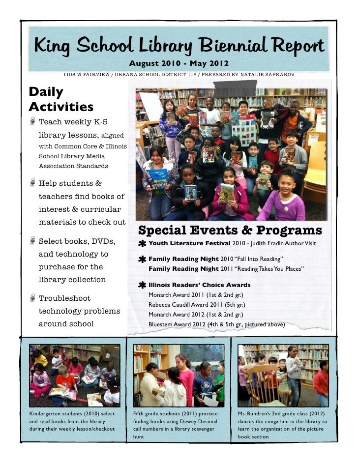 King School Library Biennial Report                                   August 2010 - May 2012            1108 W FAIRVIEW ...