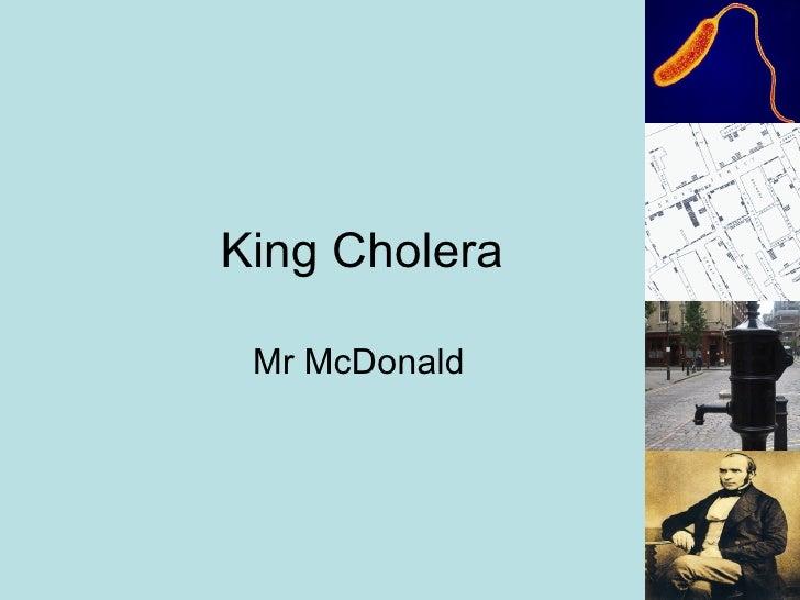 King Cholera Mr McDonald