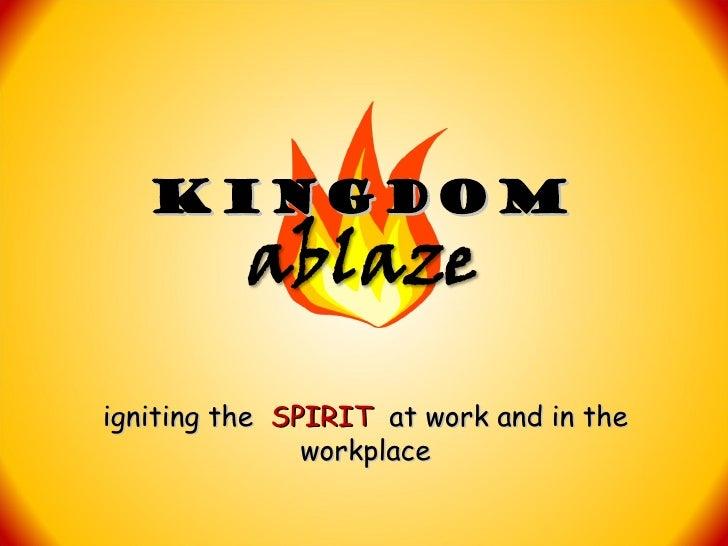 KINGDOMablaze Introduction