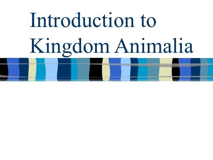 Introduction toKingdom Animalia