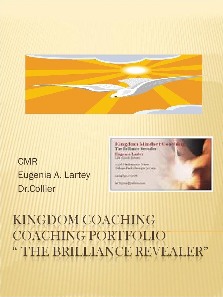 CMR Eugenia A. Lartey Dr.Collier