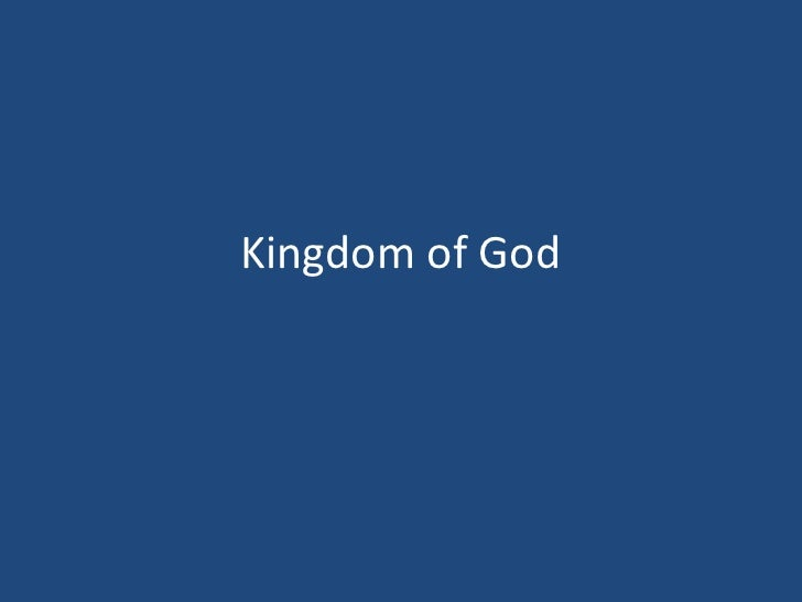 Kingdom of God<br />
