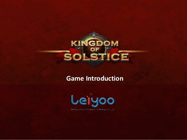 Kingdom of solstice game introduction