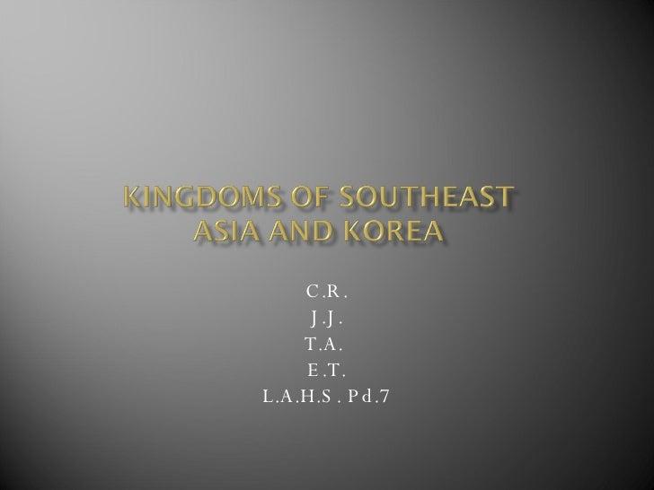 Kingdoms Of Southeast Asia And Korea2