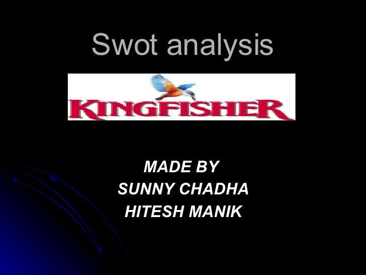 Swot analysis MADE BY  SUNNY CHADHA HITESH MANIK