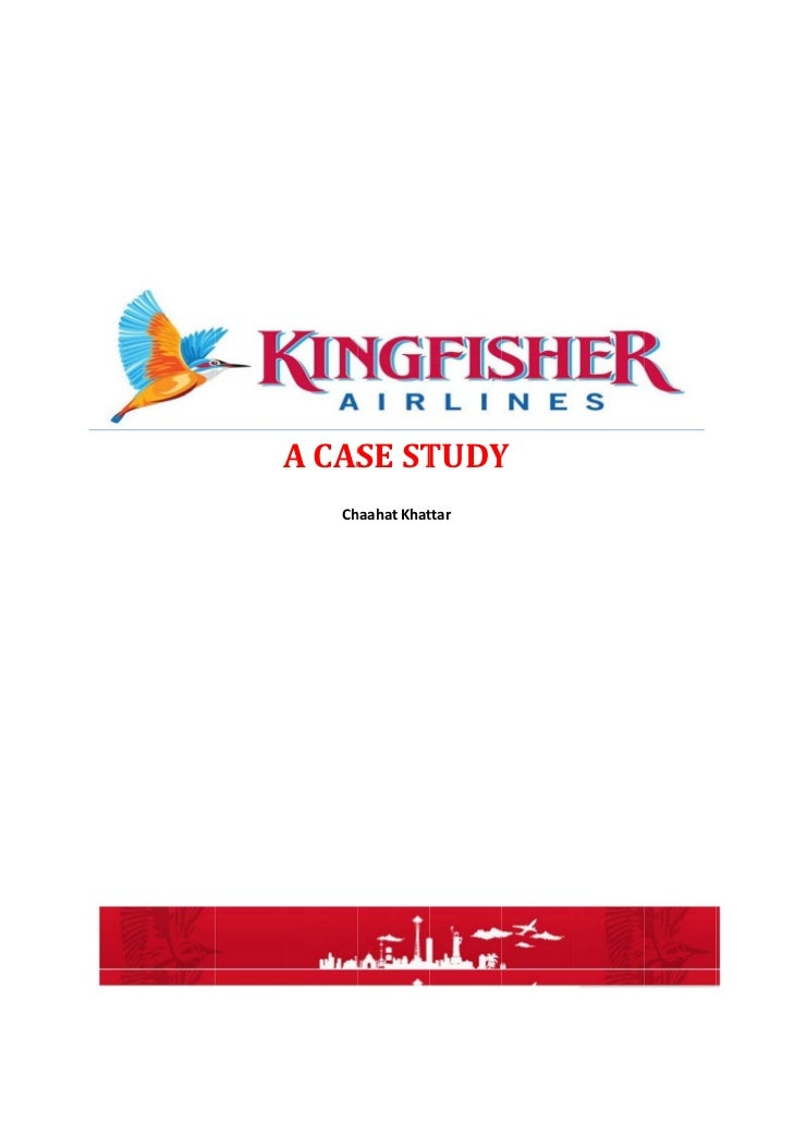 kingfisher case study The vijay mallya case shows why india really must change its bankruptcy laws kingfisher airlines and we need to really study such problems and.