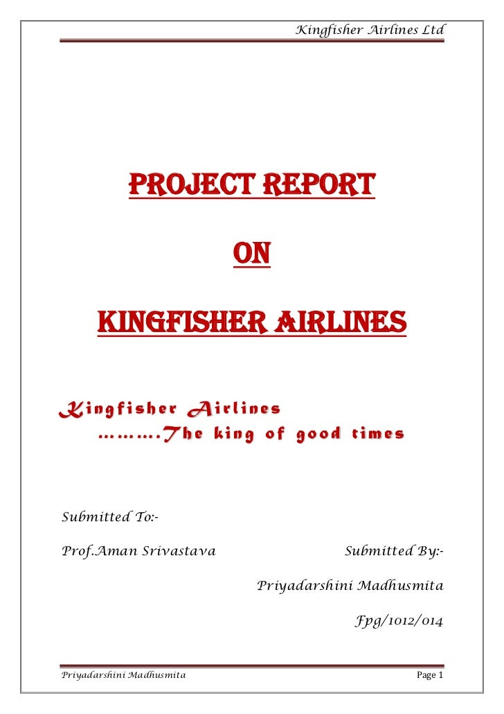 Kingfisher Airlines Ltd             PROJECT Report                           On       Kingfisher AirlinesKingfisher Airlin...