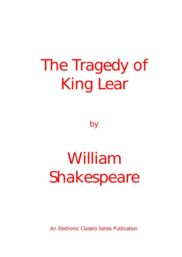 an overview of blindness in king lear a play by william shakespeare Edmund or edmond is a fictional character and the main antagonist in william shakespeare's king lear he is the illegitimate son of the earl of gloucester, and the younger brother of edgar, the earl's legitimate son early on in the play, edmund resolves to get rid of his brother, then his father, and become earl in his own.