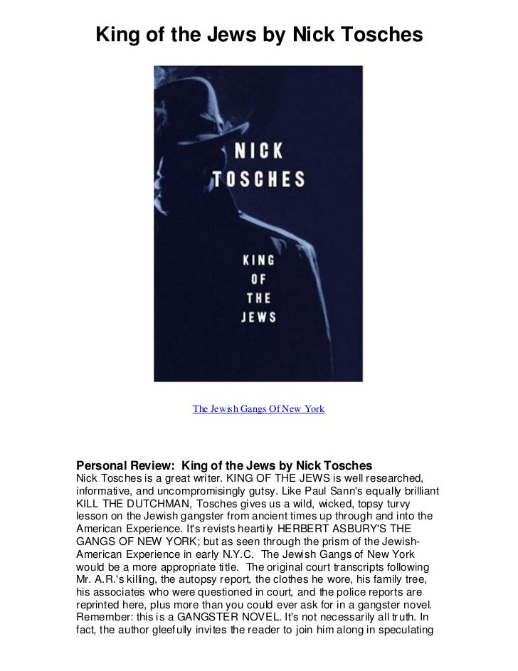 King of the jews by nick tosches   the jewish gangs of new york